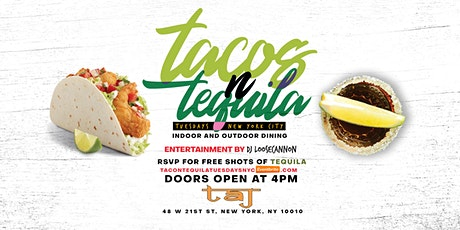 TACOS  N TEQUILA  TUESDAYS NYC tickets