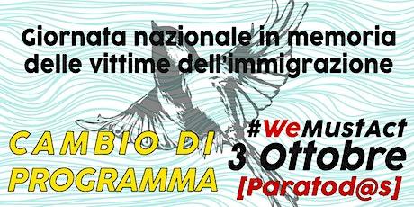3 Ottobre | Giornata nazionale in memoria delle vittime dell'immigrazione biglietti