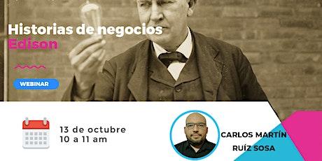 Historias de Negocios: Edison entradas
