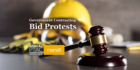 Government Contracting & Bid Protests: Back to Basics | Webinar tickets
