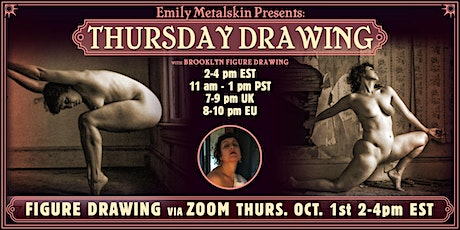 Emily Metalskin Presents: Thursday Drawing tickets