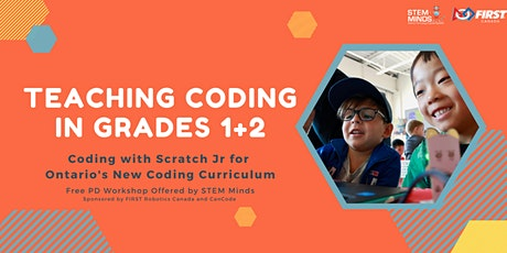FREE! Teaching Coding in Grades 1 + 2 with Scratch Jr tickets