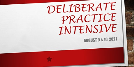 Deliberate Practice Intensive 2021 tickets