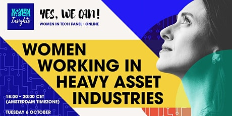 Yes We Can! Women Working in Heavy Asset Industries tickets
