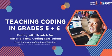 FREE! Teaching Coding in Grades 5 + 6 with Scratch tickets