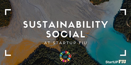 Sustainability Social at StartUP FIU tickets