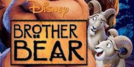 Family Film Screening - Disney's Brother Bear tickets
