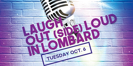 Laugh Out(side) Loud in Lombard tickets