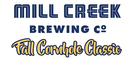 Mill Creek Brewing Co. Fall Cornhole Classic tickets