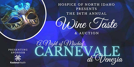 Hospice of North Idaho's 36th Annual Wine Taste & Auction tickets