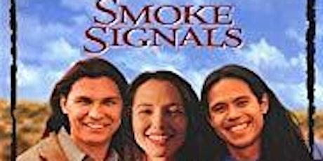 Film Screening - Smoke Signals tickets