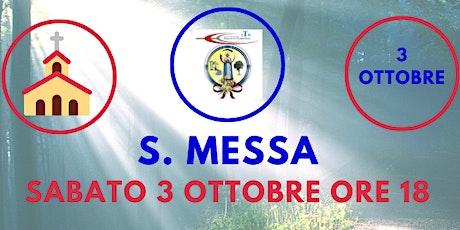 S. Messa SABATO 3 Ottobre ore 18.00 biglietti