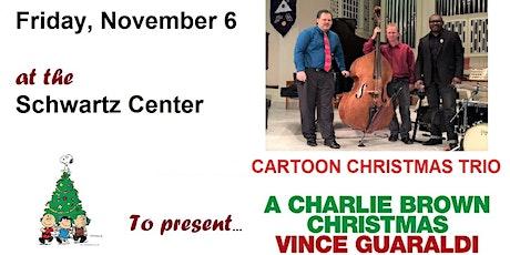 Christmas Cartoon Trio at the Dover Schwartz Center tickets