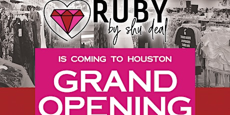RUBY HOUSTON GRAND OPENING tickets