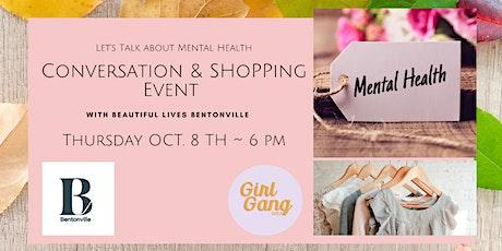 Let's Talk About Mental Health!  Shop Event @ Beautiful Lives Bentonville tickets