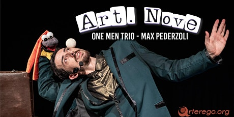 One men trio - Max Pederzoli biglietti
