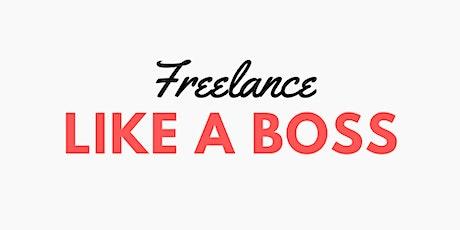 Freelance Like a Boss tickets
