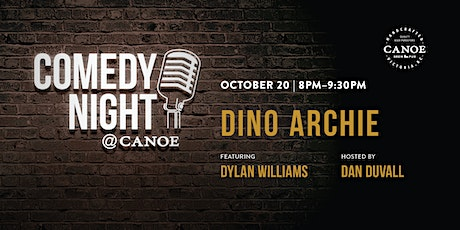 Comedy at Canoe with Dino Archie tickets