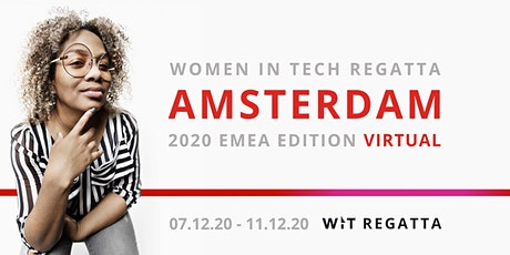 Women in Tech Regatta 2020 Virtual - Amsterdam/EMEA edition tickets