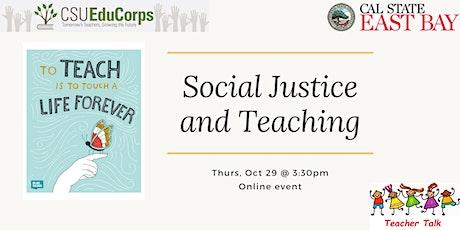 Teacher Talk: Social Justice and Teaching tickets