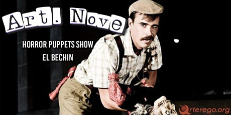 Horror puppets show - El Bechin biglietti
