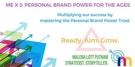 Me X 3: Personal Brand Power for the Ages tickets