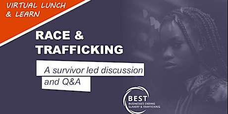 Race & Trafficking: A survivor led discussion tickets