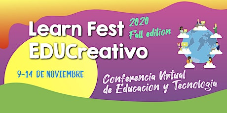 Learn Fest EDUCreativo - Fall Edition boletos