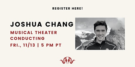 Introduction to Musical Theater Conducting with Joshua Chang tickets