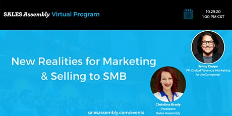 New Realities for Marketing & Selling to SMB tickets