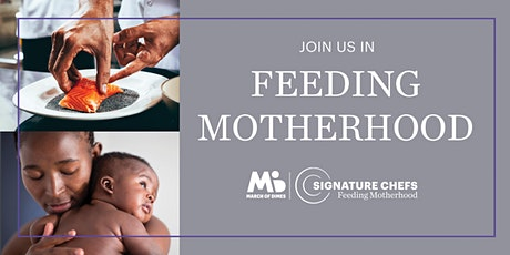 CT Signature Chefs : A Benefit for March of Dimes  ~  Event Registration tickets