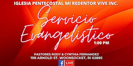 Iglesia Pentecostal Mi Redentor Vive Inc., Servicio Evangelistico ingressos