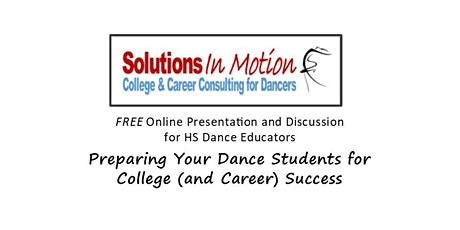 Preparing Your Dance Students for College (and Career) Success tickets