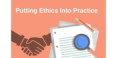 Putting Ethics into Practice | December 18, 2020 tickets