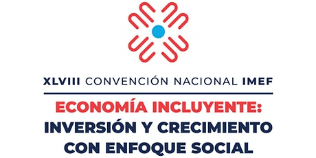 XLVII Convención Nacional IMEF - Presencial