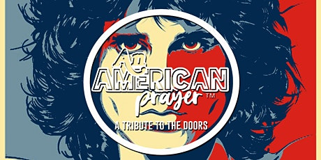 An American Prayer (A Tribute to The Doors) tickets