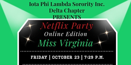 Netflix Party: Viewing Miss Virginia tickets