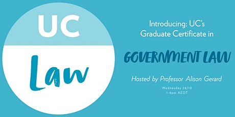 Introducing: UC's Graduate Certificate in Government Law tickets
