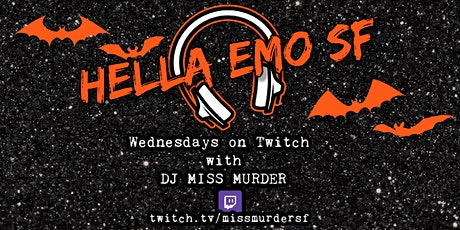 Hella Emo SF on Twitch! tickets