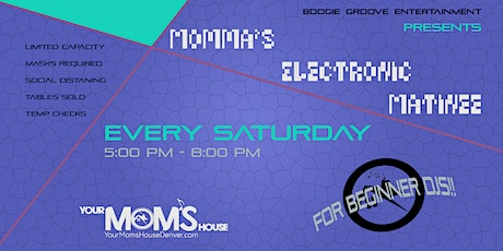 Momma's Electronic  Matinee 11/14 tickets