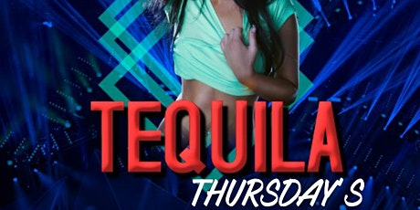 Tequila Thursday's tickets