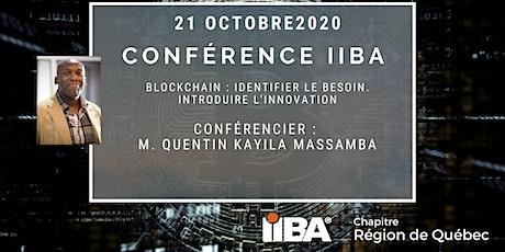 Blockchain : Identifier le besoin. Introduire l'innovation. billets