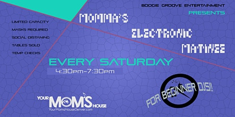 Momma's Electronic  Matinee 11/7 tickets