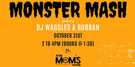 Monster Mash ft. DJ Waggles + Burban tickets