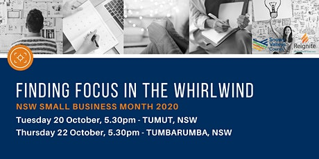 Finding Focus in the Whirlwind - Tumbarumba tickets