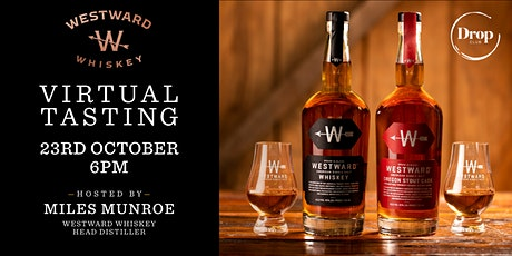Westward Virtual Tasting  Hosted by Miles Munroe live from USA tickets