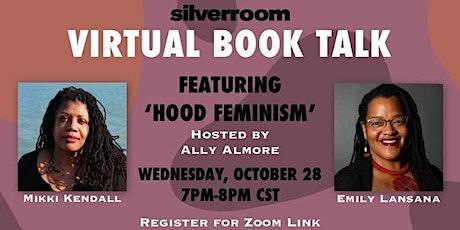 SlvrRm Virtual Book Talk featuring Hood Feminism tickets