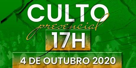 CULTO PRESENCIAL \  04 DE OUTUBRO   - 17H00 ingressos