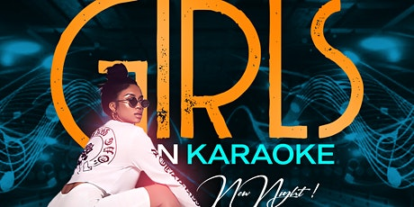 GIRLS N KARAOKE - #1 TUESDAY IN HOUSTON! tickets
