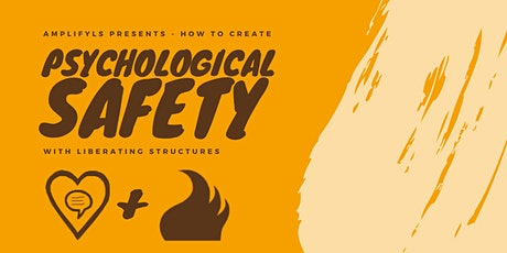 Create Psychological Safety in a group with Liberating Structures (EN)